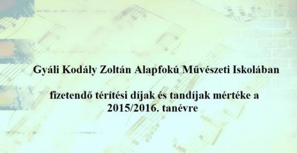 Kodály Zoltán AMI, Gyál, tandíj, térítési díj, rendelet, határozat, 2015/2016, tanév