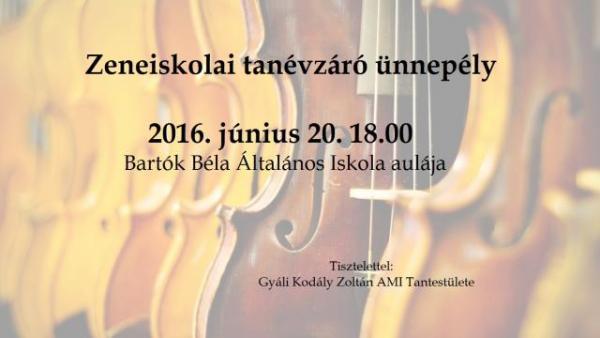 Gyál, Gyáli Kodály Zoltán AMI, tanévzáró, ünnepély, zeneiskola, Bartók Béla Általános Iskola,